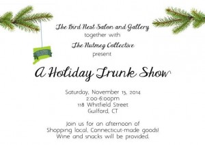 Holiday Trunk Show in Guilford ~ Nov 15th